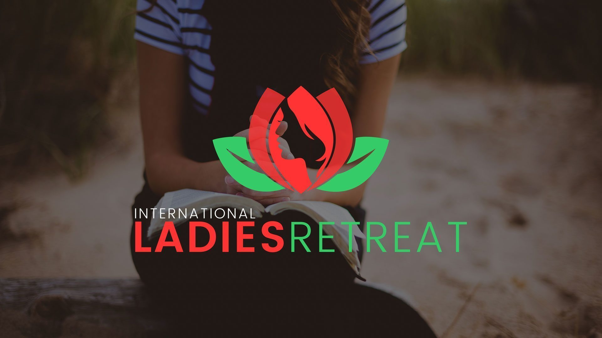 International Ladies Retreat